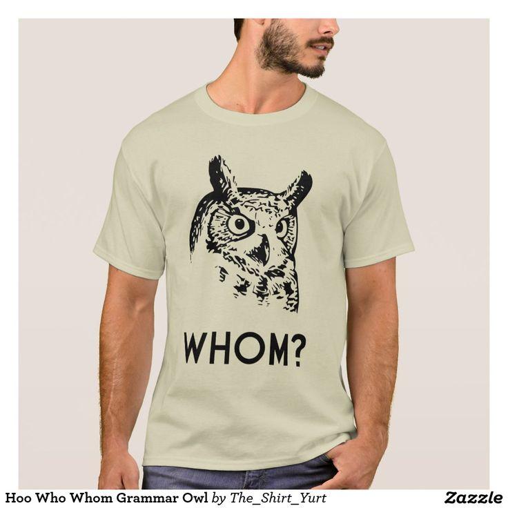 Hoo Who Whom Grammar Owl T-Shirt