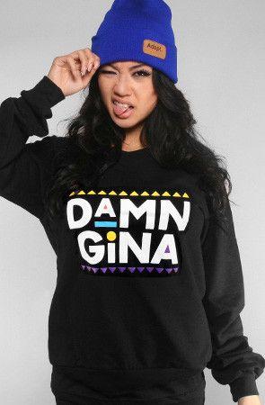"Inspired look for ""Black to Life Black to Reality"" Line Damn Gina (Women's Black Crewneck Sweatshirt)"