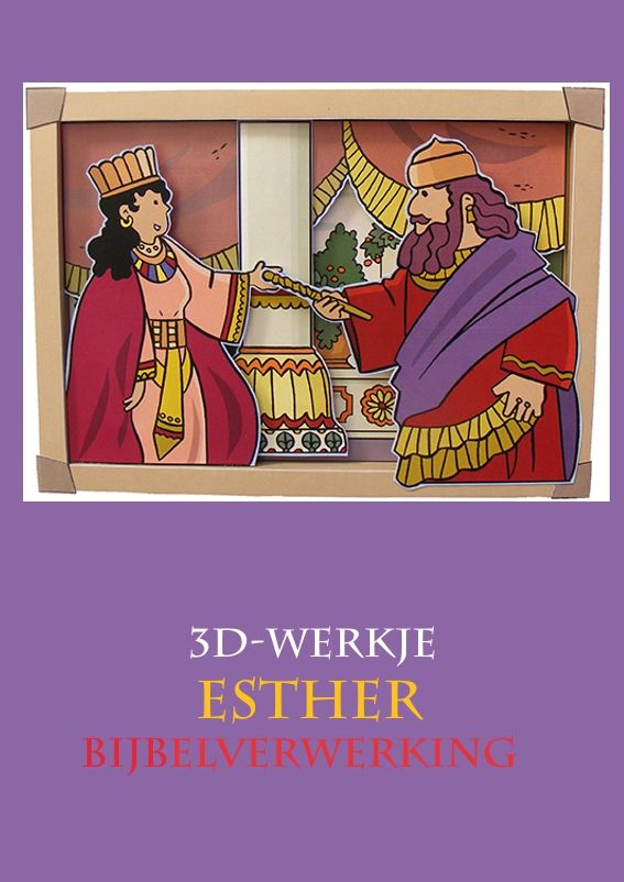 Esther, 3d-werkje, knutselen Bijbel verwerking, free printable, kleuteridee.nl
