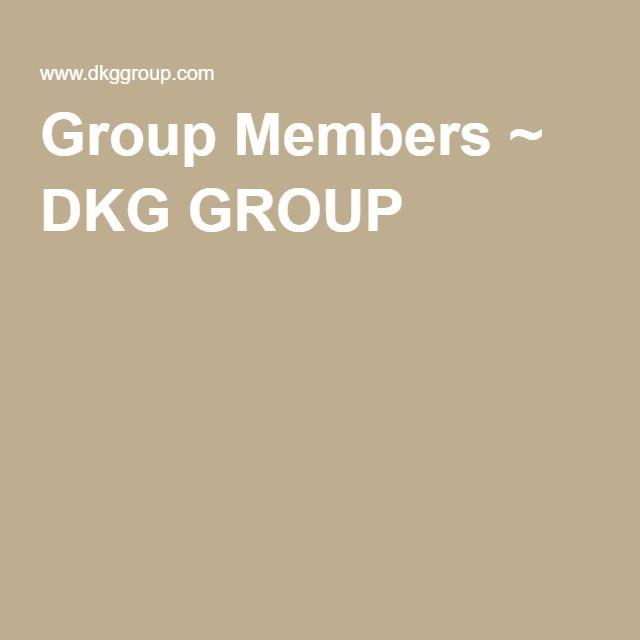 Group Members ~ DKG GROUP