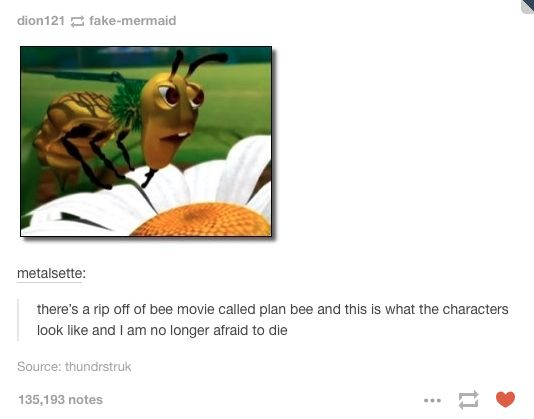 although nothing can beat the majesty that is the bee movie, i would not mind watching this