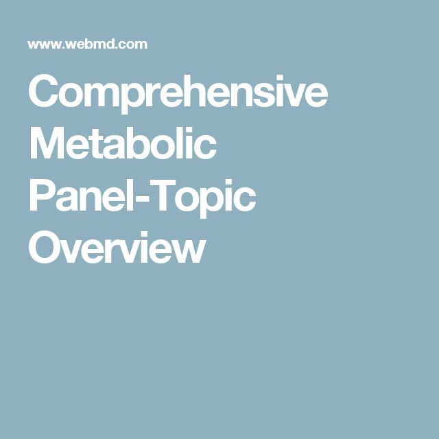 Comprehensive Metabolic Panel-Topic Overview