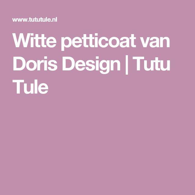 Witte petticoat van Doris Design   Tutu Tule