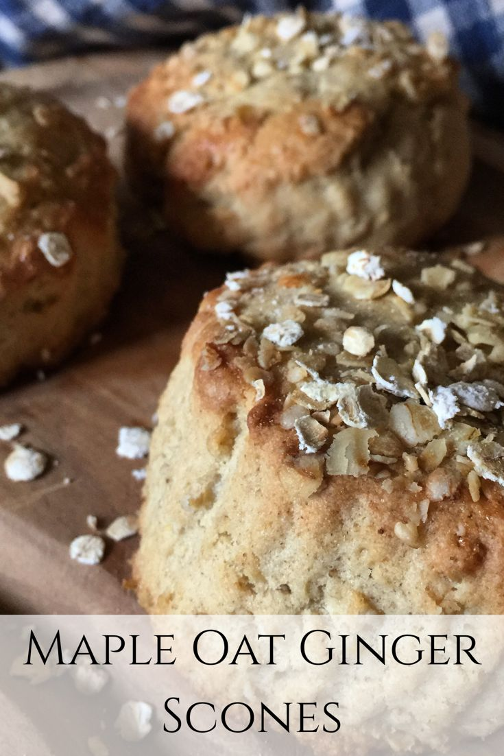Maple Oat Ginger Scone Recipe; easy to bake and perfect for breakfast at our Shropshire Bed and Breakfast