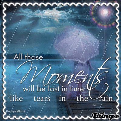 Tears In Rain Tears Pinterest