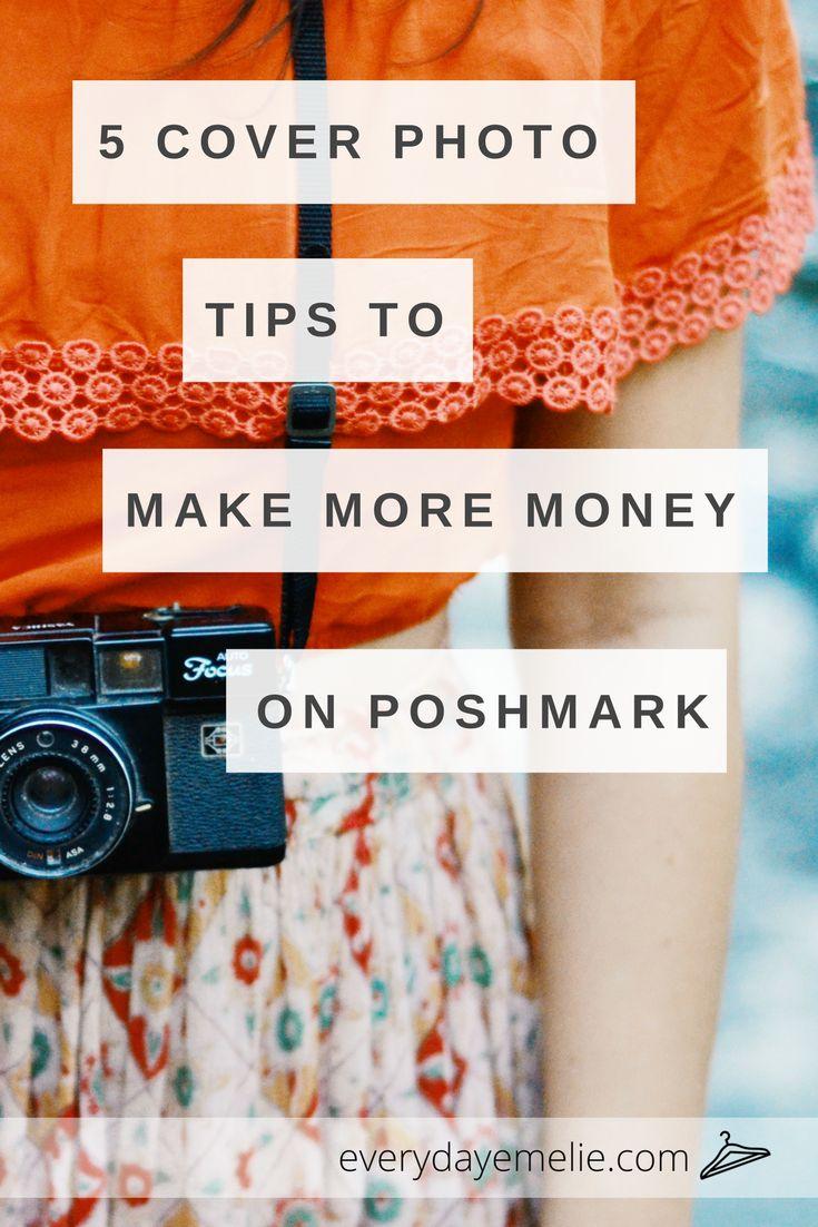 5 Cover Photo Tips to Make More Money on Poshmark