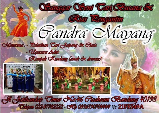 Chandra Mayang | Chandra Mayang,,Sanggar seni tari jaipong,klasik,kostum, Dan Rias pengantin.