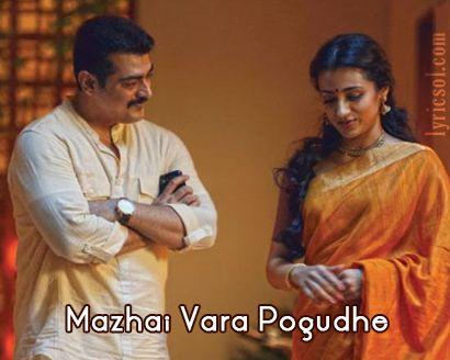 Mazhai Vara Pogudhe Song from Yennai Arindhaal (2015) Starring: Ajith Kumar, Trisha Krishnan