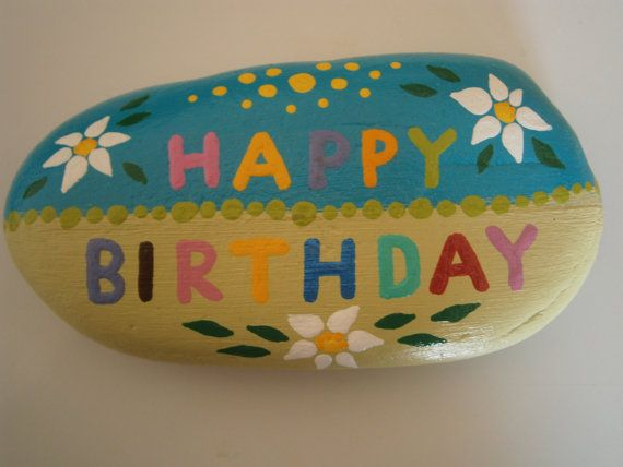 "Painted rock ""Happy Birthday"""