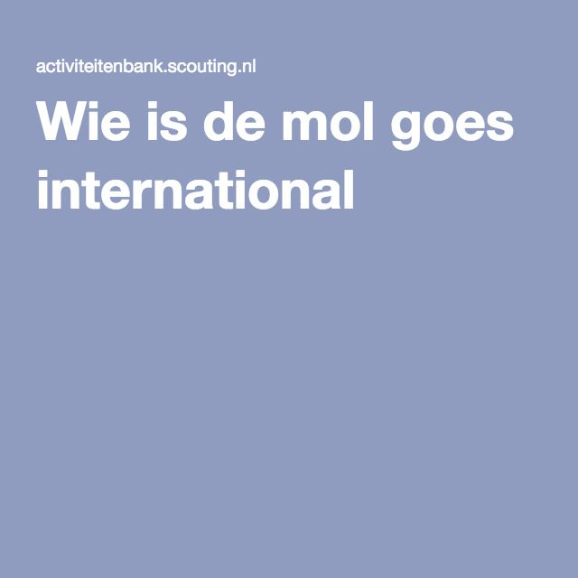 Wie is de mol goes international