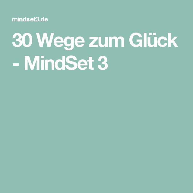 30 Wege zum Glück - MindSet 3