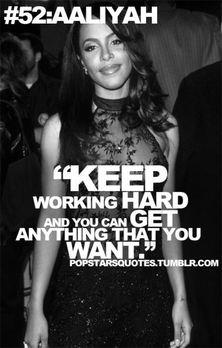 Aaliyah Quote :)