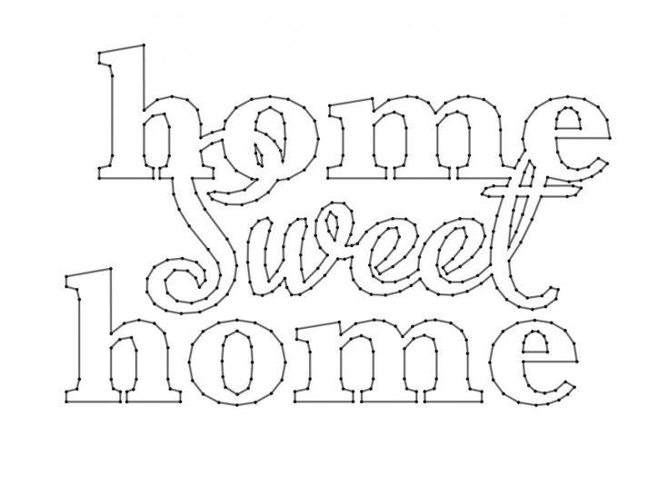 Home Sweet Home | Spijkerschriften, muurteksten, string-art, spijkerteksten, spijkerpatronen | spijkerpatroon (string art)