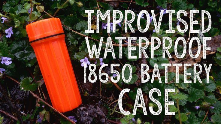 Improvised Waterproof 18650 Battery Case