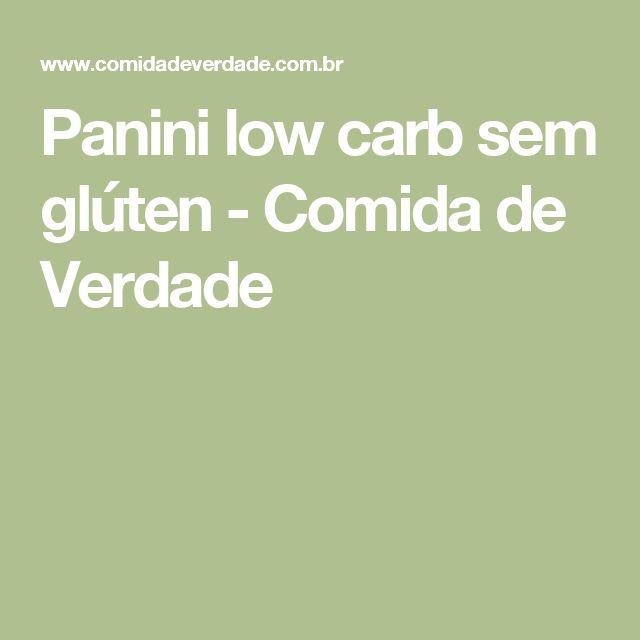 Panini low carb sem glúten - Comida de Verdade