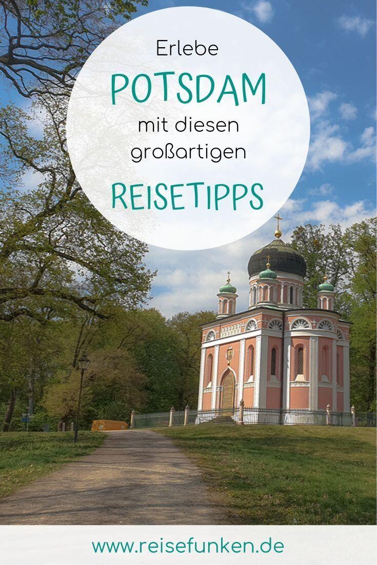 Potsdam Reisen Stadte Reise Kurztrip Europa