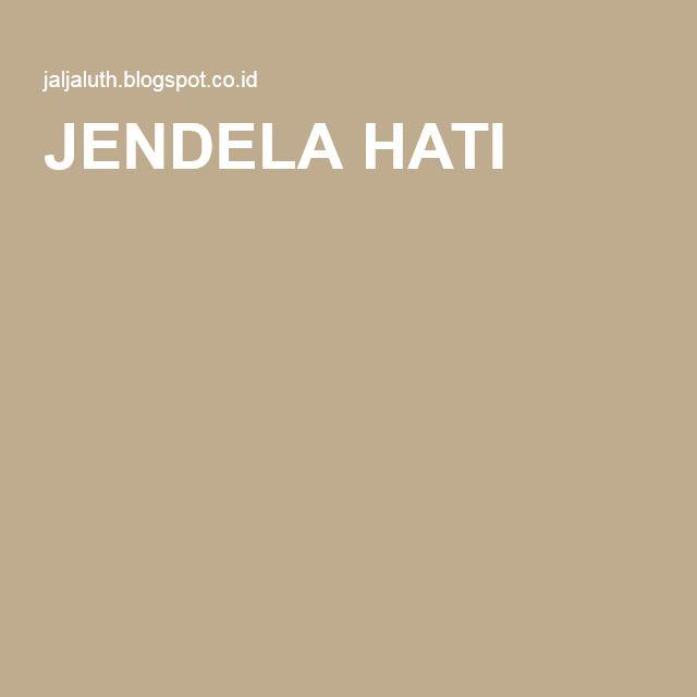 JENDELA HATI