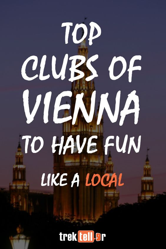 Top Clubs of Vienna to Party like a Local