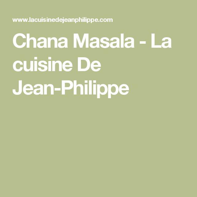 Chana Masala - La cuisine De Jean-Philippe