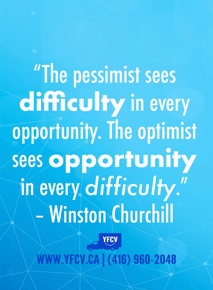 """The pessimist sees difficulty in every opportunity. The optimist sees opportunity in every difficulty."" – #WinstonChurchill. Your Friend with a Cube Van 416-960-2048 #YFCV #Toronto #Movers www.yfcv.ca #Moving #Packing"