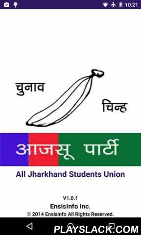 All Jharkhand Students Union  Android App - playslack.com , All Jharkhand Students Indian Union, is a state political party of Jharkhand state, India.AJSU was founded June 22, 1986, modelled after All Assam Students Union.The founders of AJSU were disillusioned with the previous Jharkhandi political parties, and wanted more militant agitations.