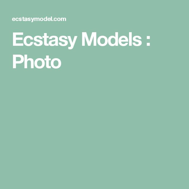 Ecstasy Models : Photo