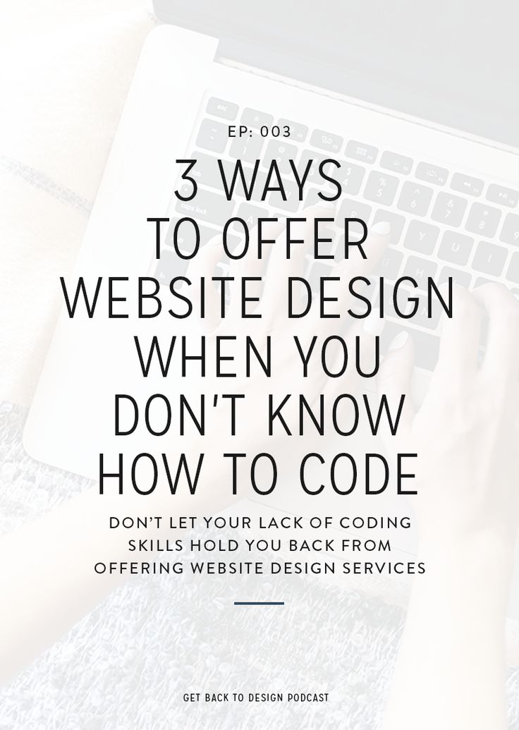 We don't think your coding skills (or lack of desire to code in the first place) should dictate what kinds of design services you can offer your clients, so today we're going over 3 ways you can offer website design when you don't know how to code.