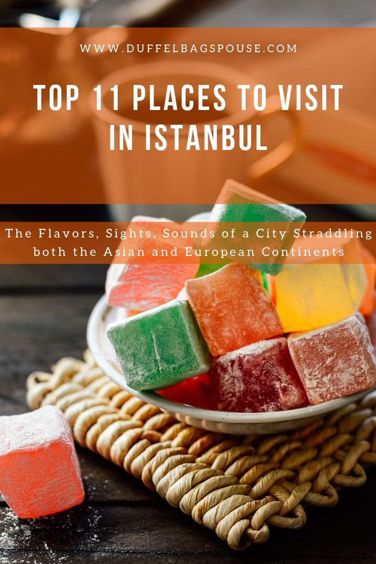 These are the Top 11 Istanbul Places to visit for …