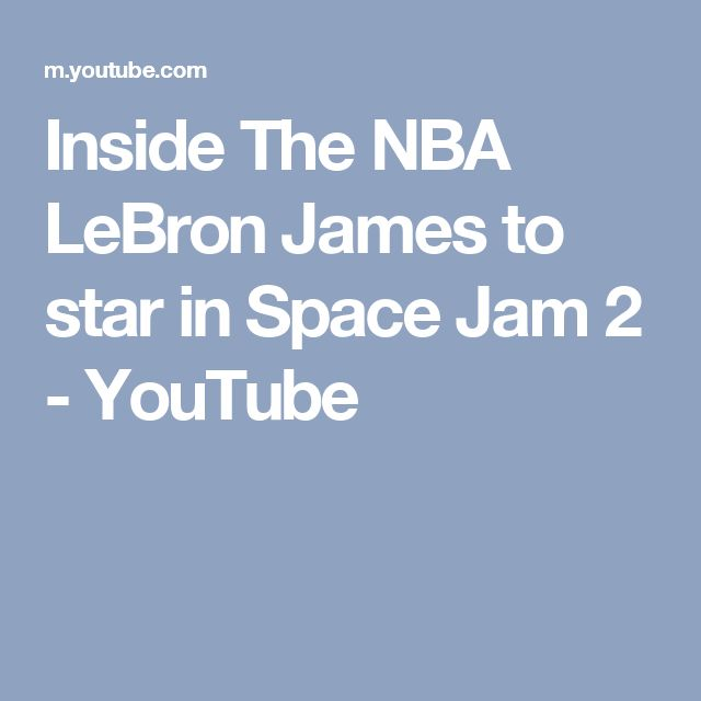Inside The NBA   LeBron James to star in Space Jam 2 - YouTube
