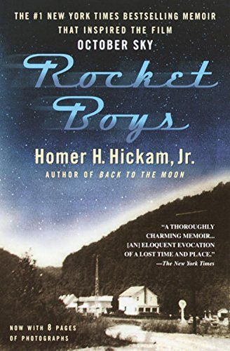 Rocket Boys (The Coalwood Series #1) by Homer Hickam
