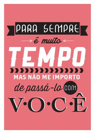 Poster Frase Para sempre e muito tempo