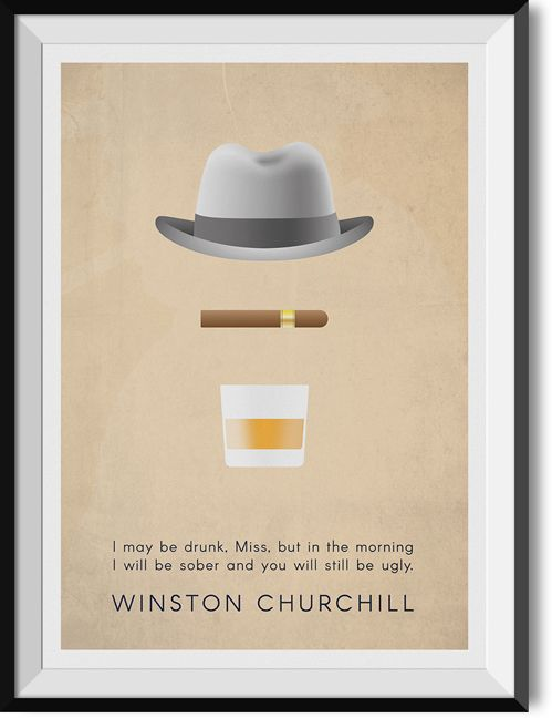 """Churchill """"Drunk"""" quote poster"""