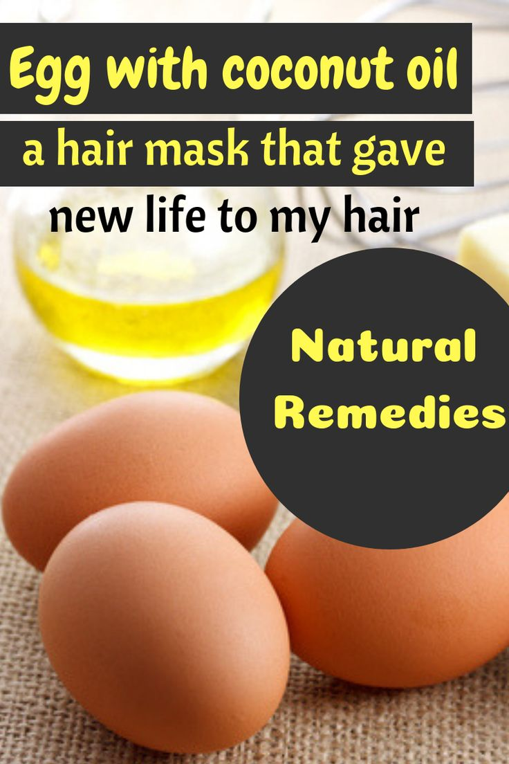 Egg with coconut oil – One hair masks that gave new life to my hair