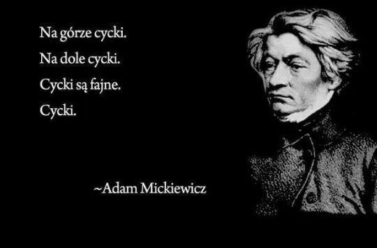 Mickiewicz ;)