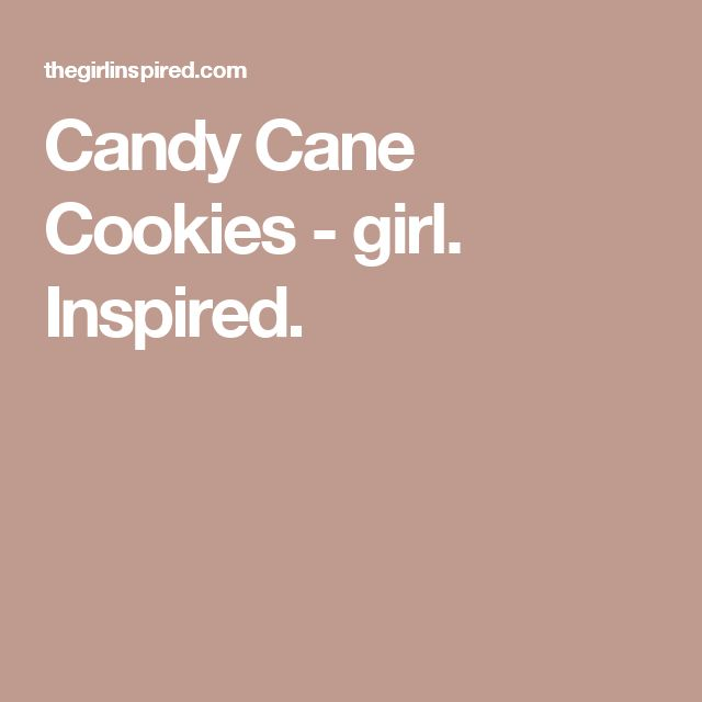 Candy Cane Cookies - girl. Inspired.