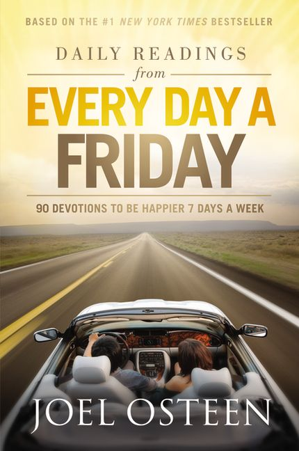 I love this book! Changes my mood everyday! I find myself re-reading it throughout the day!   Daily Readings from Every Day a Friday, by Joel Osteen (of @Joel Osteen Ministries) -- 11/6/12