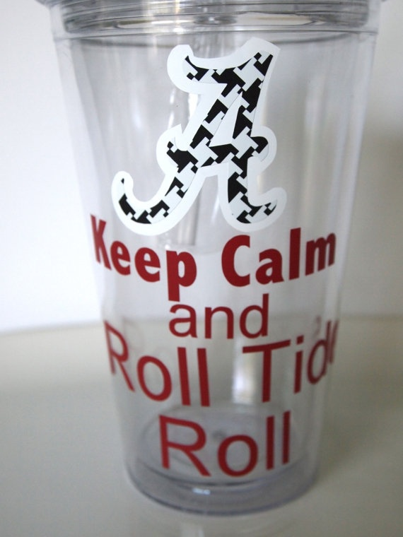 Alabama Keep Calm and Roll Tide Roll Clear insulated by TAMstyle, $12.50