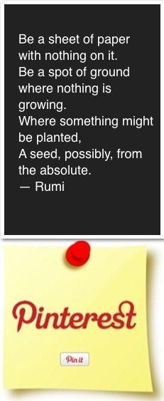 I love Rumi sayings.