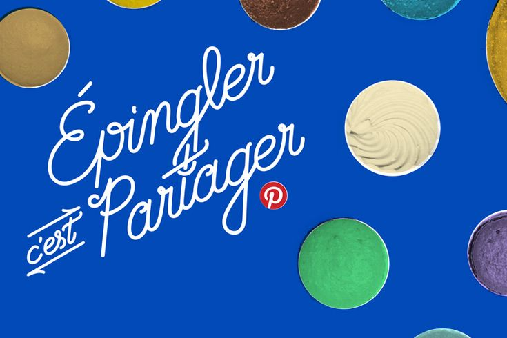 An Updated Pinterest for French Pinners, via the Official Pinterest Blog