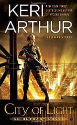 City of Light (An Outcast Novel) by Keri Arthur.