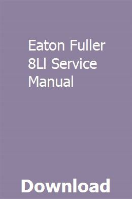 Eaton Fuller 8Ll Service Manual | zooremitroo | Installation