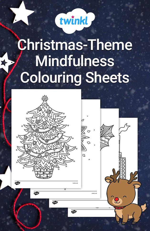 Christmas Themed Mindfulness Colouring Sheets Mindfulness Colouring Mindfulness Colouring Sheets Christmas Themes