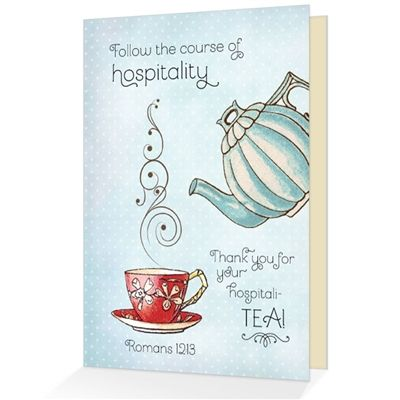 Thank You For Your Hospitali Tea Romans 12 13