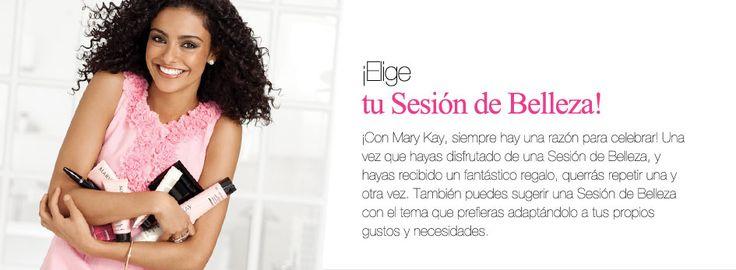 ¡Elige tu Sesión de Belleza!                                                 ¡Con Mary Kay, siempre hay una razón para celebrar! Una vez que hayas disfrutado de una Sesión de Belleza, y hayas recibido un fantástico regalo, querrás repetir una y otra vez. También puedes sugerir una Sesión de Belleza con el tema que prefieras adaptándolo a tus propios gustos y necesidades.