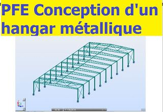 PFE Conception et dimensionnement d'un hangar métallique