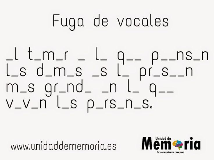 UNIDAD DE MEMORIA.                                    ENTRENAMIENTO CEREBRAL: Fuga de vocales 20-2-2015