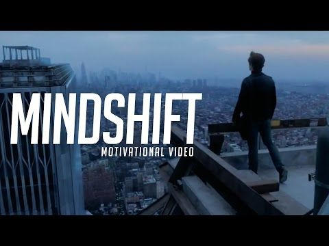 MINDSHIFT - MOTIVATIONAL VIDEO In the Mindshift-Motivational Video you will be inspired! If you watch this video you will love it, there are so many good ...
