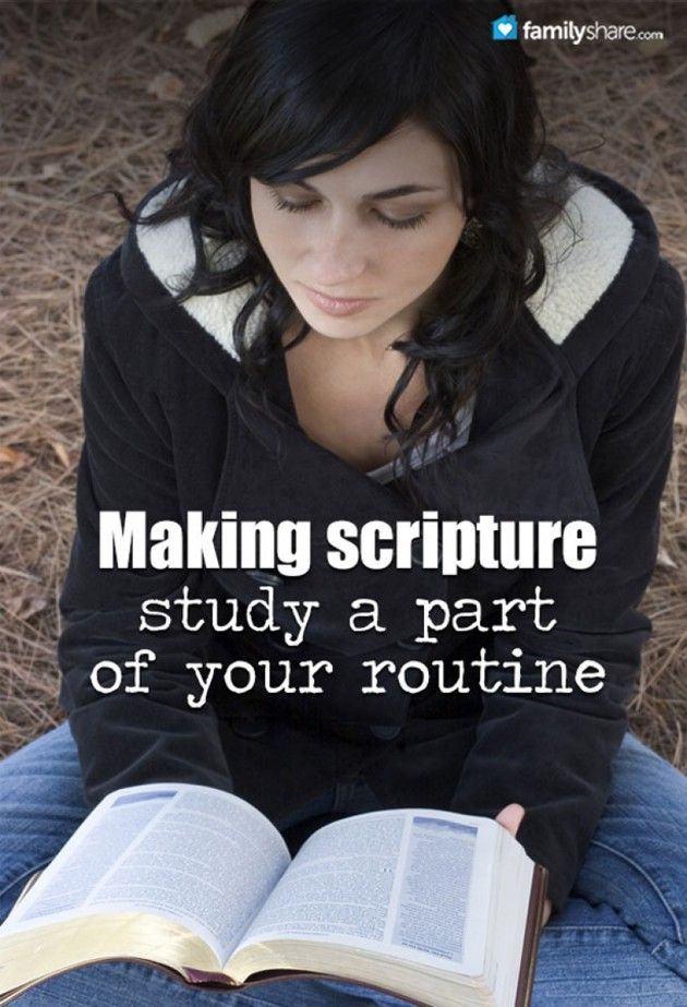 Making scripture study a part of your routine