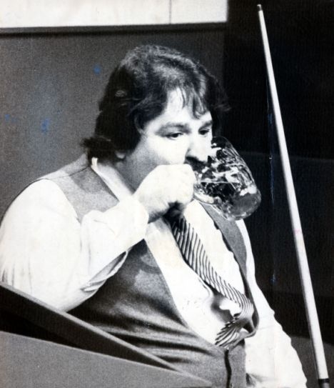 Bill Werbeniuk, Canadian snooker player. Weighing 20 stone, he was a very good snooker player who smoked and drank his way through many tournaments.