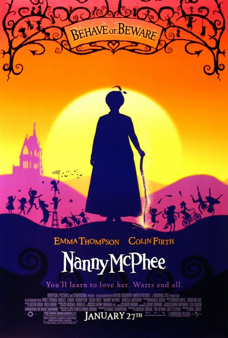 Nanny McPhee- great movie about helping children be good from the inside and not just through outward conformity to rules!!  LOVE!